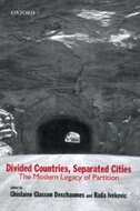 Book Divided Countries, Separated Cities: The Modern Legacy of Partition by Ghislaine Glasson Deschaumes