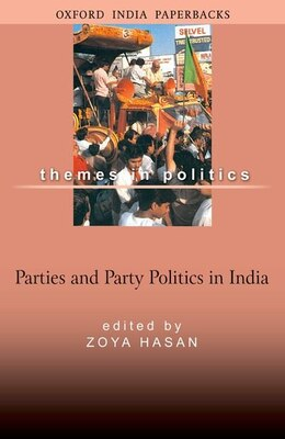 Book Parties and Party Politics by Zoya Hasan