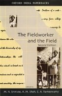 Book The Fieldworker and the Field: Problems and Challenges in Sociological Investigation by M.N. Srinivas