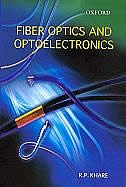 Book FIBER OPTICS AND OPTOELECTRONICS by R. P. Khare