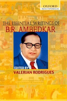 Book The Essential Writings of B.R. Ambedkar by Valerian Rodrigues