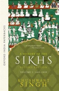 Book A History of the Sikhs Vol 1 (SECOND EDITION): Volume 1 1469-1838 by Khushwant Singh