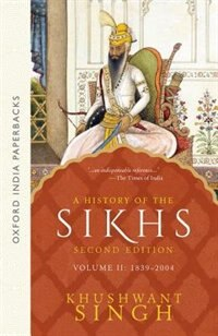 Book A History of the Sikhs (Second Edition): Vol 2: 1839-2004 by Khushwant Singh