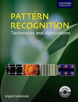 Book Pattern Recognition: Techniques And Applications by Rajjan Shinghal