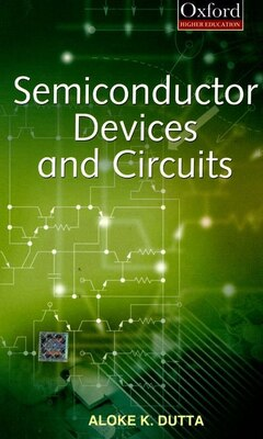 Book Semiconductor Devices and Circuits by Aloke K. Dutta