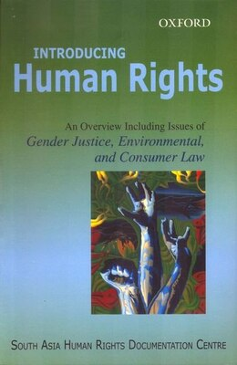 Book Introducing Human Rights: An Overview Including Issues of Gender Justice, Environmental, and… by South Asia Human Rights Documentation Centre