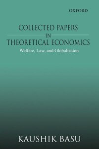 Collected Papers in Theoretical Economics: Volume 3: Welfare, Law, and Globalization