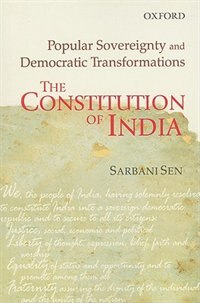 The Constitution of India: Popular Sovereignty and Democratic Transformations