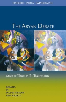 Book The Aryan Debate by Thomas R. Trautmann