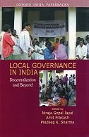 Book Local Governance in India: Decentralization and Beyond by Niraja Gopal Jayal