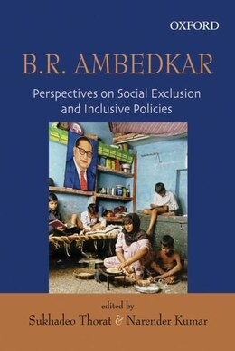 Book Ambedkar on Social Exclusion and Inclusion by Sukhadeo Thorat