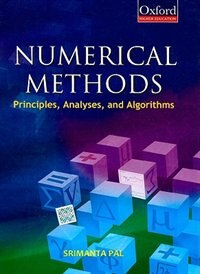 Book Numerical Methods: Principles, Analysis, and Algorithms by Srimanta Pal