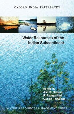 Book Water Resources of the Indian Subcontinent by Asit K. Biswas