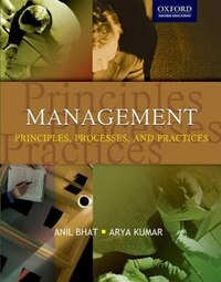 Management: Principles, Processes and Practices