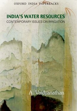 Book Indias Water Resources: Contemporary Issues on Irrigation by Vaidyanathan