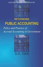 Rethinking Public Accounting: Policy and Practice of Accrual Accounting in Government