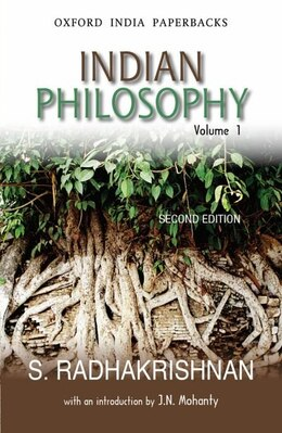 Book Indian Philosophy: With an Introduction by J.N. Mohanty by S. Radhakrishnan