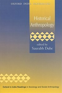 Book Historical Anthropology by Saurabh Dube