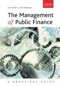 Book The Management of Public Finance: A Practical Guide by P. W. Erasmus