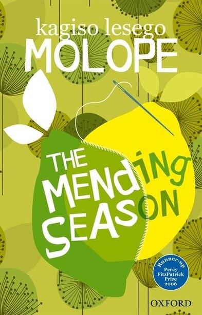 The Mending Season by Kagiso Lesego Molope