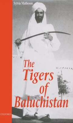 Book The Tigers of Baluchistan by Sylvia A. Matheson