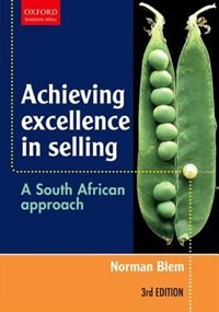 Book Achieving Excellence in Selling: A South African Approach by Norman Blem