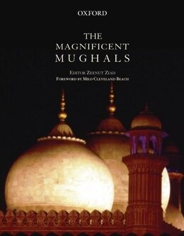 Book The Magnificent Mughals by Zeenut Ziad