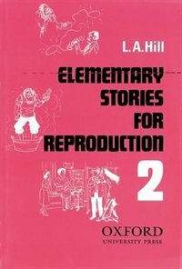 Book Stories for Reproduction: Second Series Elementary Book: Series 2 by L. A. Hill