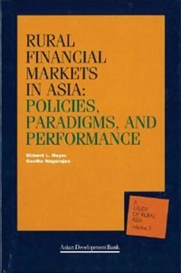 Rural Financial Markets in Asia: Paradigms, Policies, and Performance