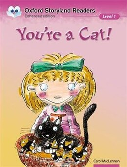 Book Oxford Storyland Readers: Level 1 Youre a Cat by A Maclennan