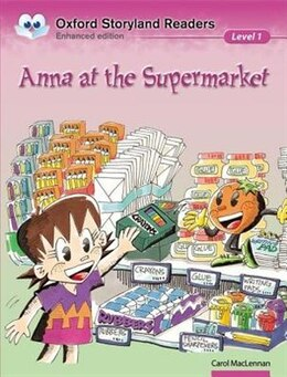 Book Oxford Storyland Readers: Level 1 Anna at the Supermarket by Carol MacLennan