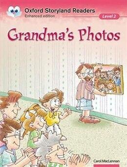 Book Oxford Storyland Readers: Level 2 Grandmas Photos by Carol MacLennan