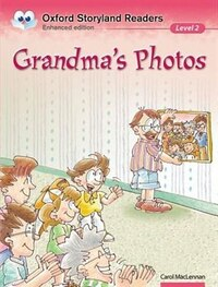 Oxford Storyland Readers: Level 2 Grandmas Photos