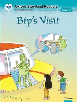 Book Oxford Storyland Readers: Level 3 Bips Visit by D.F. Green