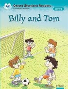 Oxford Storyland Readers: Level 3 Billy and Tom