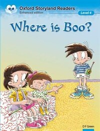 Oxford Storyland Readers: Level 4 Where is Boo?