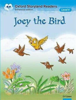 Book Oxford Storyland Readers: Level 4 Joey the Bird by D.F. Green