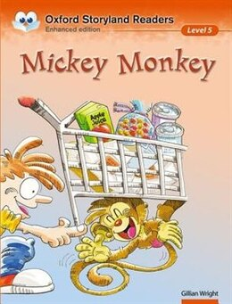 Book Oxford Storyland Readers: Level 5 Mickey Monkey by Gillian Wright