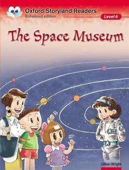 Book Oxford Storyland Readers: Level 6 Space Museum by Gillian Wright