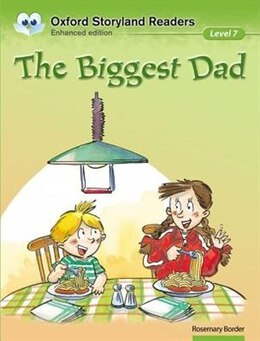 Book Oxford Storyland Readers: Level 7 The Biggest Dad by Rosemary Border