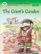 Oxford Storyland Readers: Level 8 The Giants Garden