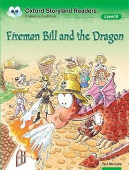 Book Oxford Storyland Readers: Level 8 Fireman Bill and the Dragon by Paul McGuire