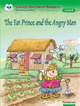Book Oxford Storyland Readers: Level 8 The Fat Prince and the Angry Man by Paul McGuire