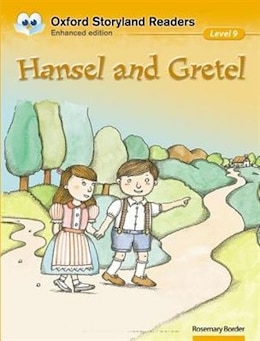 Book Oxford Storyland Readers: Level 9 Hansel and Gretel by Rosemary Border