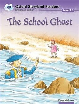 Book Oxford Storyland Readers: Level 11 The School Ghost by Kieran McGovern