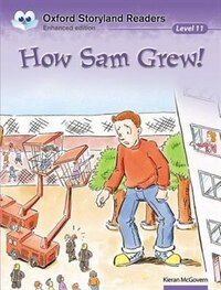 Oxford Storyland Readers: Level 11 How Sam Grew