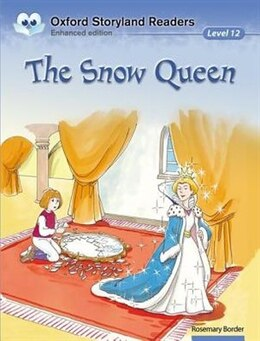 Book Oxford Storyland Readers: Level 12 The Snow Queen by Rosemary Border