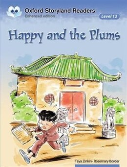 Book Oxford Storyland Readers: Level 12 Happy and the Plums by Rosemary Border