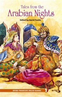 Book Oxford Progressive English Readers, New Edition: Level 1 (1,400 headwords) Tales from the Arabian… by David Foulds