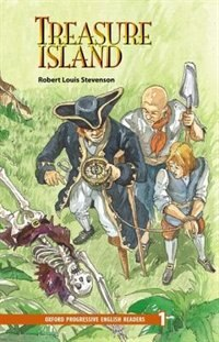 Book Oxford Progressive English Readers, New Edition: Level 1 (1,400 headwords) Treasure Island by Robert Stevenson